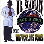 Scarface The World Is Yours (Parental Advisory)