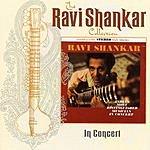 Ravi Shankar The Ravi Shankar Collection: In Concert