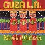 Cuba L.A. Navidad Cubana