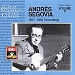 Andrés Segovia 1927-1939 Recordings, Vol.2