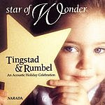 Tingstad & Rumbel Star Of Wonder: An Acoustic Holiday Celebration