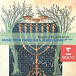 Hesperion XX Music From Christian & Jewish Spain, 1450-1550