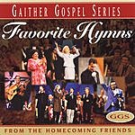 Homecoming Friends Gaither Gospel Series: Favorite Hymns From The Homecoming Friends