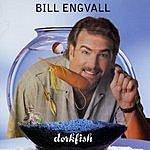 Bill Engvall Dorkfish