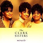 The Clark Sisters Miracle