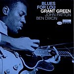 Grant Green Blues For Lou