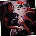 George Thorogood & The Destroyers Born To Be Bad