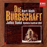 Julius Rudel Die Burgschaft (Opera In Three Acts)