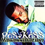 Ras Kass Rasassination (Parental Advisory)