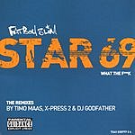Fatboy Slim Star 69 (What The F**K) The Remixes (Parental Guidance)