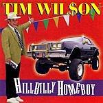 Tim Wilson Hillbilly Homeboy
