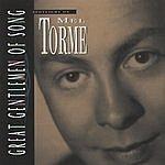 Mel Tormé Great Gentlemen Of Song: Spotlight On... Mel Torme