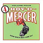 Roy D. Mercer How Big'A Boy Are Ya? Vol.4