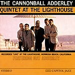 Cannonball Adderley Quintet At The Lighthouse