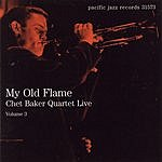 Chet Baker Quartet My Old Flame: Chet Baker Quartet Live, Vol.3