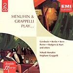 Yehudi Menuhin Menuhin & Grappelli Play...Gershwin, Berlin, Kern, Porter, Rodgers & Hart And Others