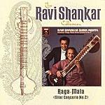 Ravi Shankar The Ravi Shankar Collection: Raga-Mala (Sitar Concerto No.2)