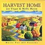 Jay Ungar & Molly Mason Harvest Home: Music For All Seasons