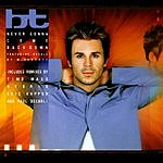 BT Never Gonna Come Back Down (5-Track Maxi-Single)