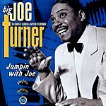 Big Joe Turner Jumpin' With Joe: The Complete Aladdin And Imperial Recordings