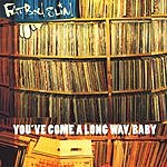 Fatboy Slim You've Come A Long Way, Baby (Edited)
