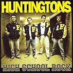 Huntingtons High School Rock