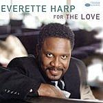 Everette Harp For The Love