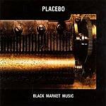 Placebo Black Market Music