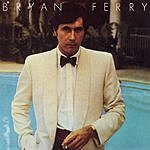 Bryan Ferry Another Time, Another Place (Remastered)