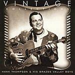 Hank Thompson & His Brazos Valley Boys Vintage Collections Series: Hank Thompson & His Brazos Valley Boys