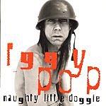 Iggy Pop Naughty Little Doggie
