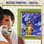 Richard Thompson Amnesia