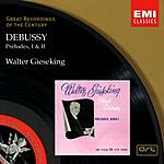 Walter Gieseking Great Recordings Of The Century: Preludes, Book I & II