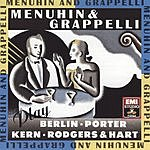 Stéphane Grappelli Menhuin & Grappelli Play Berlin, Kern, Porter, And Rodgers & Hart