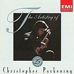 Christopher Parkening The Artistry Of Christopher Parkening