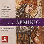 Alan Curtis Arminio, HWV 36 (Opera In Three Acts)