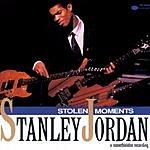 Stanley Jordan Stolen Moments