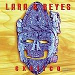 Lara & Reyes Exotico