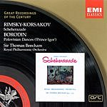 Sir Thomas Beecham Great Recordings Of The Century: Scheherazade/Polovtsian Dances ('Prince Igor')