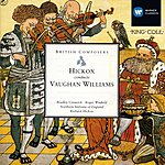 Richard Hickox British Composers: Hickox Conducts Vaughan Williams