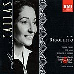 Tullio Serafin Maria Callas Series: Rigoletto (Opera In Three Acts)