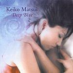 Keiko Matsui Deep Blue