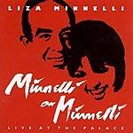 Liza Minnelli Minnelli On Minnelli:  Live At The Palace
