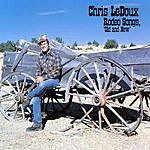Chris LeDoux Rodeo Songs, 'Old & New'