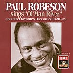 Paul Robeson Sings Ol' Man River And Other Favorites (Recorded 1928-1939)