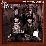 Chris LeDoux Old Cowboy Classics