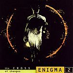Enigma Enigma 2: The Cross Of Changes
