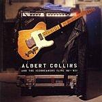 Albert Collins & The Icebreakers Live '92 - '93