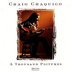 Craig Chaquico A Thousand Pictures