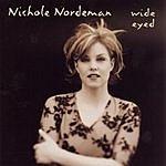 Nichole Nordeman Wide Eyed